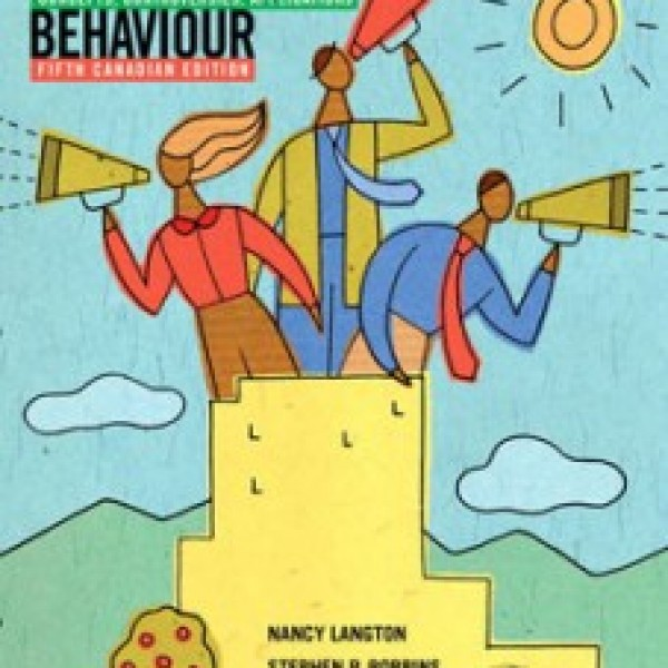 Test Bank for Organizational Behaviour Concepts Controversies Applications 5/E Cana by Langton