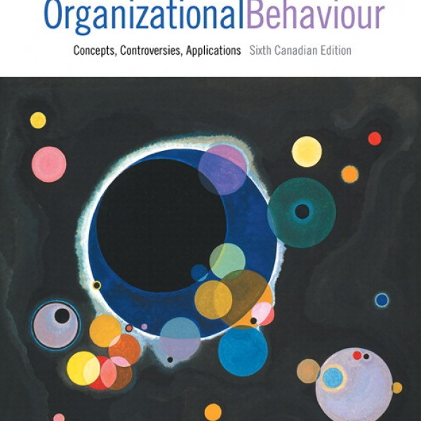 Test Bank for Organizational Behaviour Concepts Controversies Applications 6/E Canadian Edition by Langton