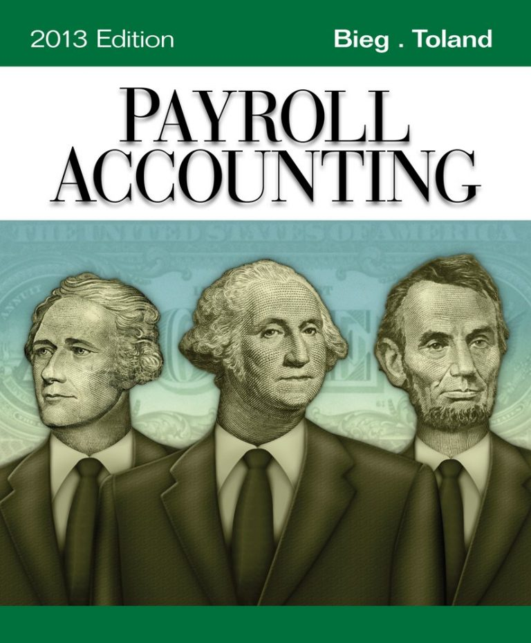 Payroll Accounting 2013 23rd Edition By Bieg, Toland - Test Bank
