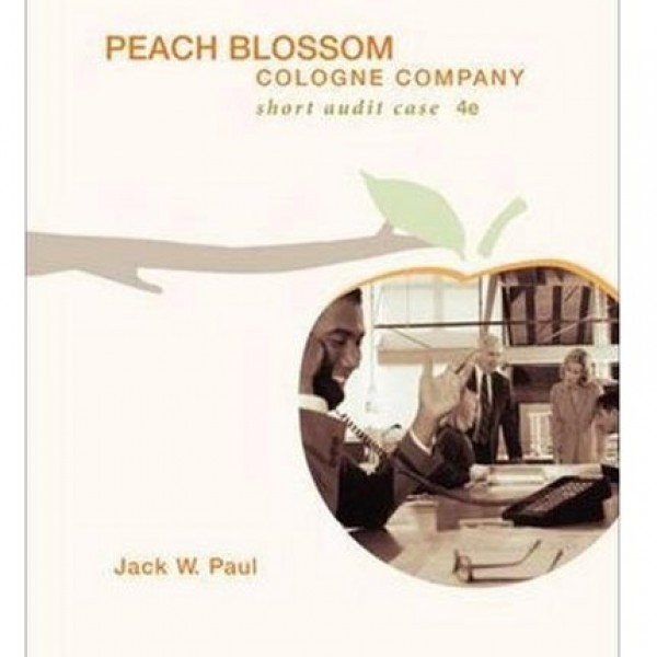 Solution Manual for Peach Blossom Cologne Company 4/E by Paul