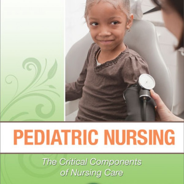 Test Bank for Pediatric Nursing: The Critical Components Of Nursing Care 1/E by Rudd