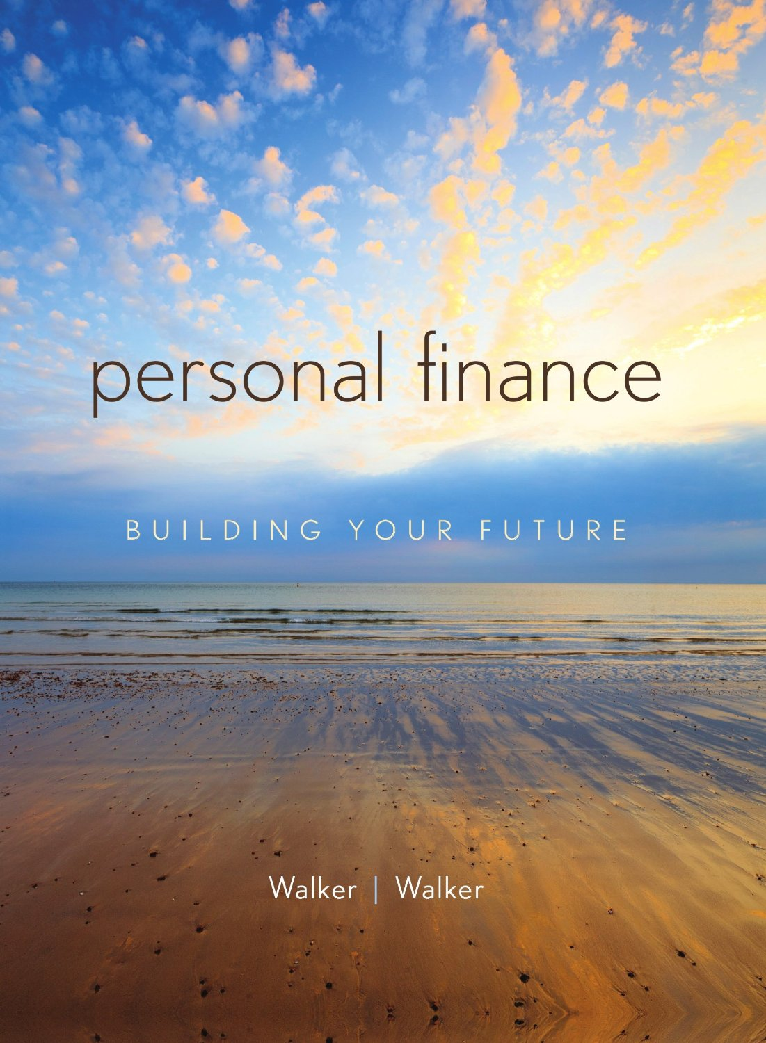 Personal Finance 1st Edition By Walker, Walker - Solution Manual