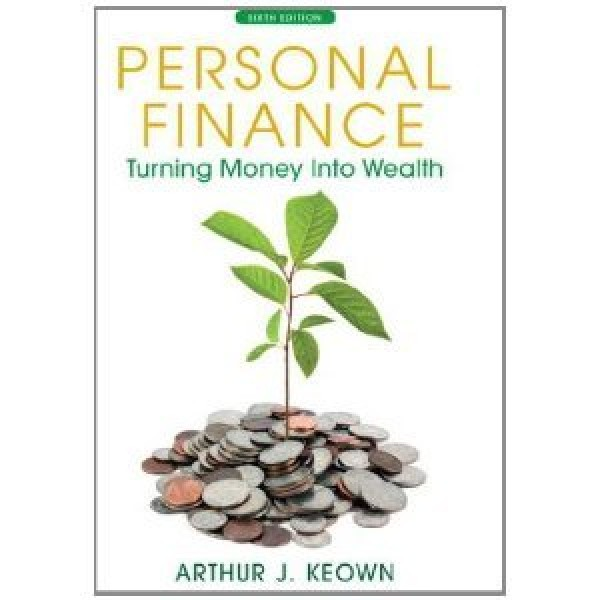 Solution Manual for Personal Finance Turning Money Into Wealth 6/E by Keown