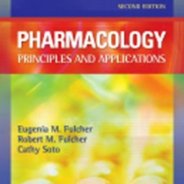 TestBank for Pharmacology Principles And Applications 2/E by Fulcher