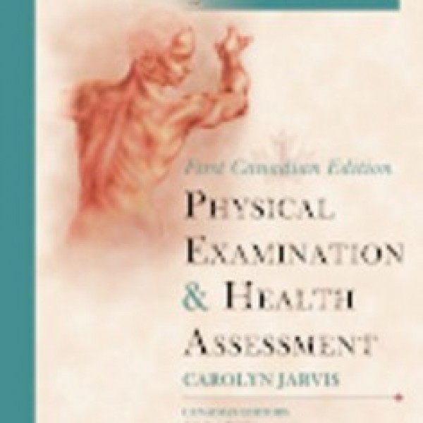 TestBank for Physical Examination And Health Assessment 1/E Canadian Edition by Jarvis