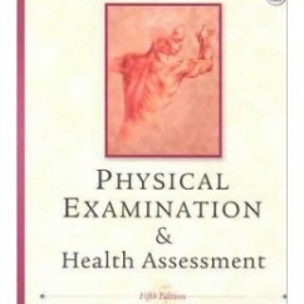 TestBank for Physical Examination And Health Assessment 5/E by Jarvis