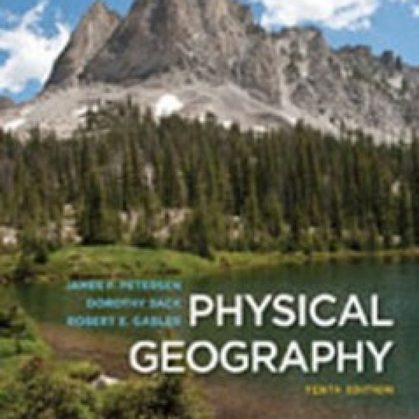 TestBank for Physical Geography 10/E by Petersen