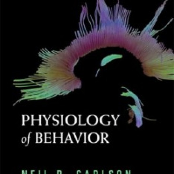 TestBank for Physiology Of Behavior 10/E by Carlson