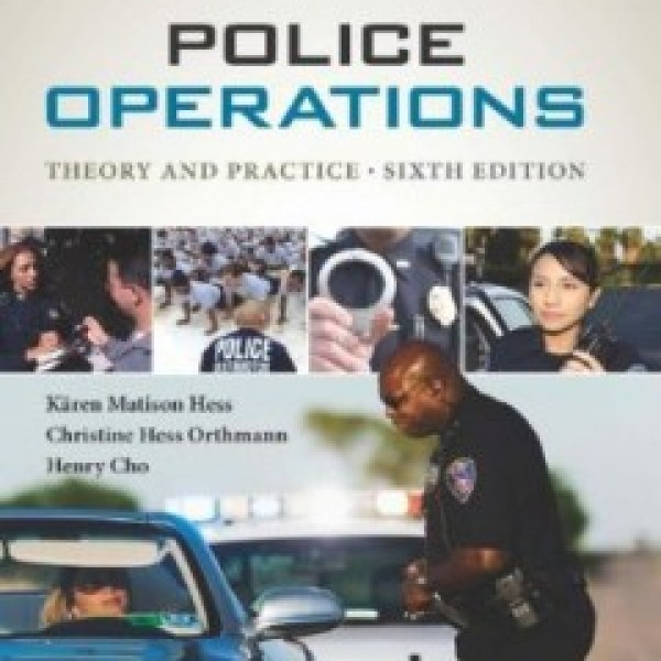 TestBank for Police Operations Theory And Practice 6/E by Hess