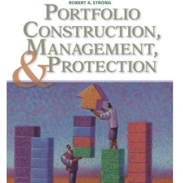 Solution Manual for Portfolio Construction Management And Protection 5/E by Strong
