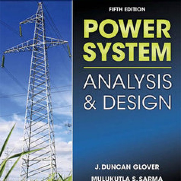 Solution Manual for Power System Analysis & Design, Si Version 5/E by Glover