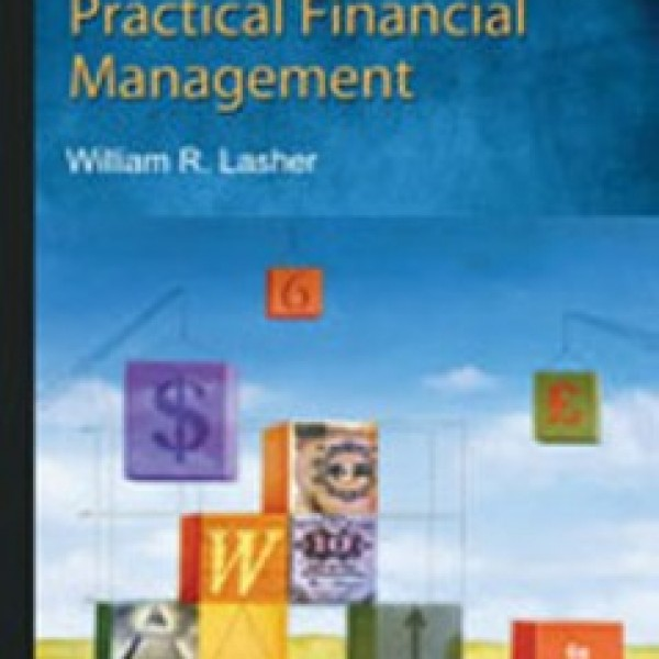 TestBank for Practical Financial Management 6/E by Lasher