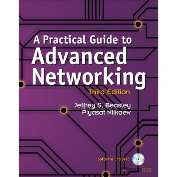 Test Bank for Practical Guide To Advanced Networking, A 3/E by Beasley