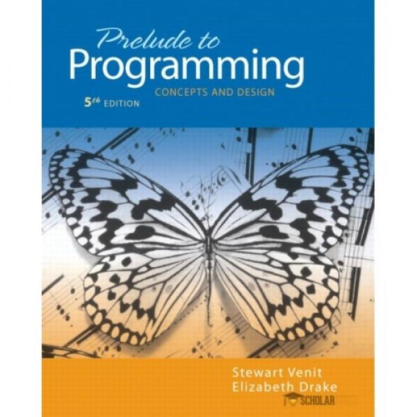 Test Bank for Prelude To Programming Concepts And Design 5/E by Venit