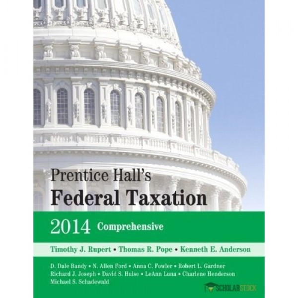 Test Bank for Prentice Hall'S Federal Taxation 2014 Individuals 27/E by Rupert