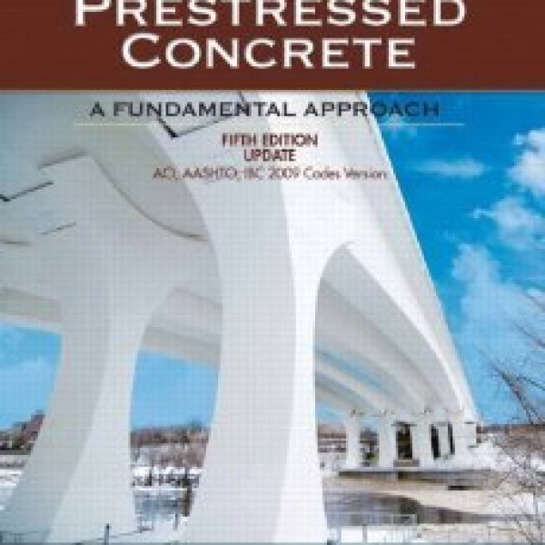 Solution Manual for Prestressed Concrete Aci, Aashto, Ibc 2009 5/E Upgrade by Nawy