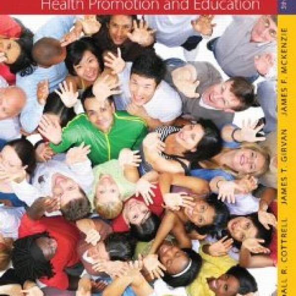 TestBank for Principles And Foundations Of Health Promotion And Education 5/E by Cottrell