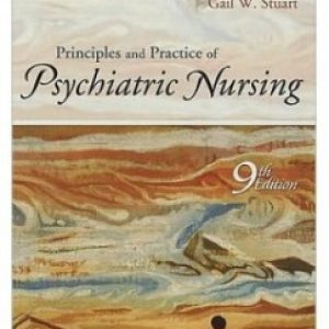 TestBank for Principles And Practice Of Psychiatric Nursing 9/E by Stuart