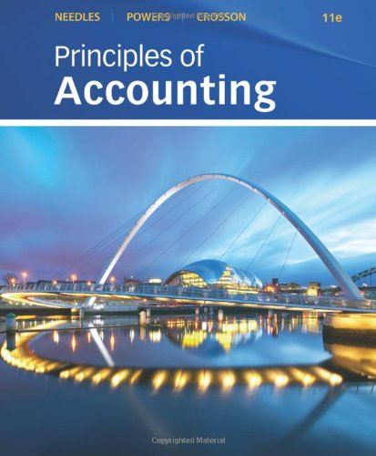 Principles of Accounting 11th Edition By Needles, Powers, Crosson - Solution Manual