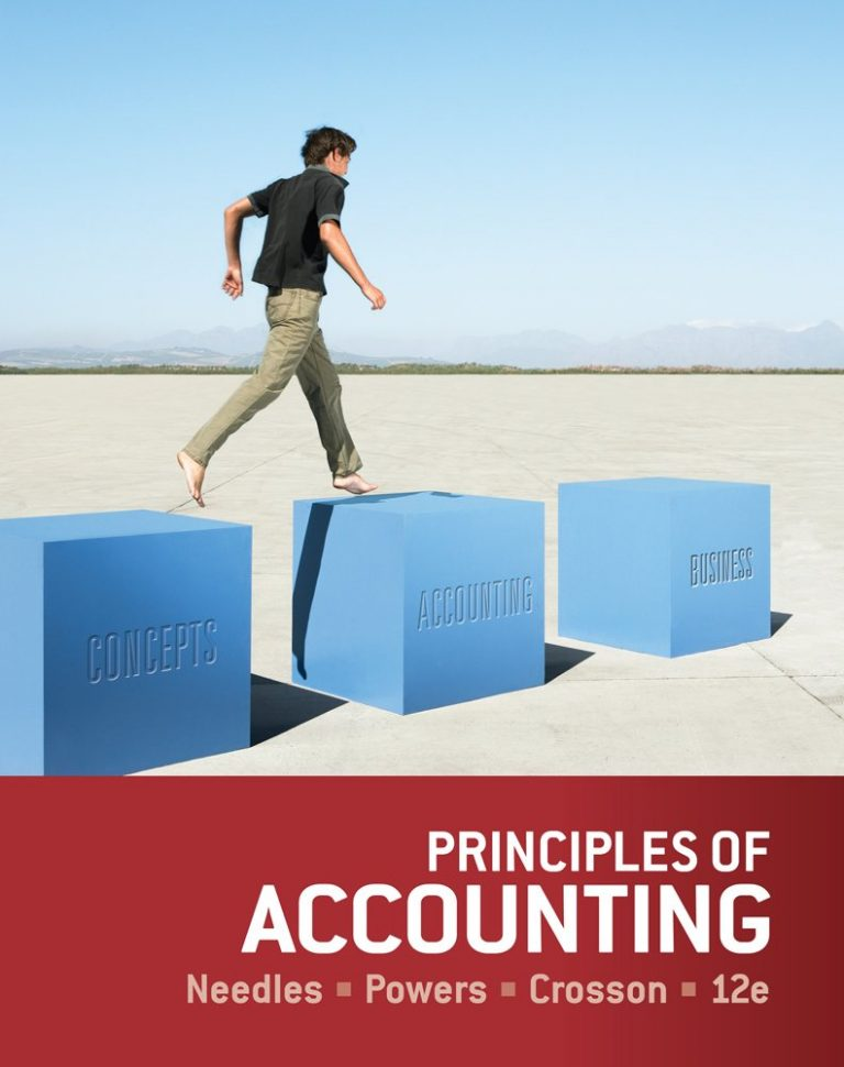 Principles of Accounting 12th Edition By Needles, Powers, Crosson - Test Bank