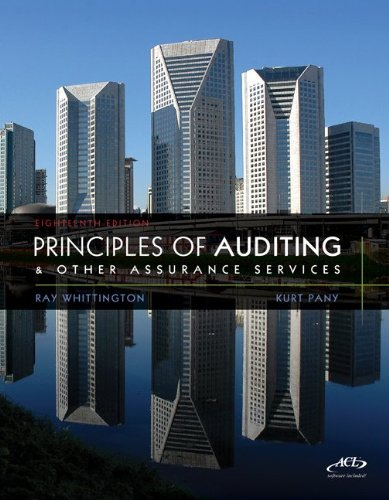 Principles of Auditing and Other Assurance Services 18th Edition By Whittington, Pany - Test Bank