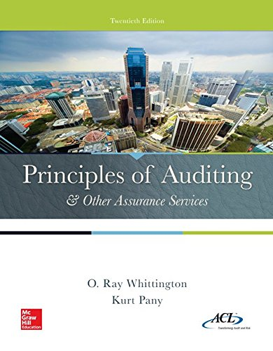 Principles of Auditing and Other Assurance Services 20th Edition By Whittington, Pany - Solution Manual