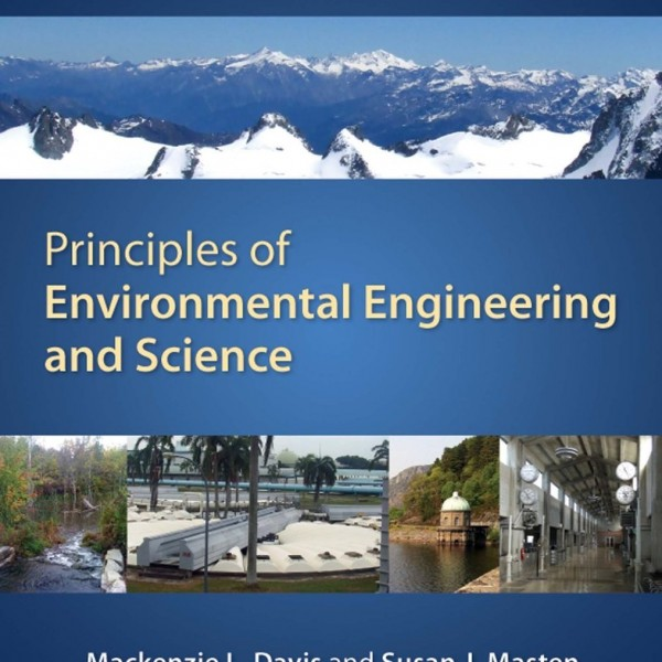 Solution Manual for Principles Of Environmental Engineering & Science 3/E by Davis