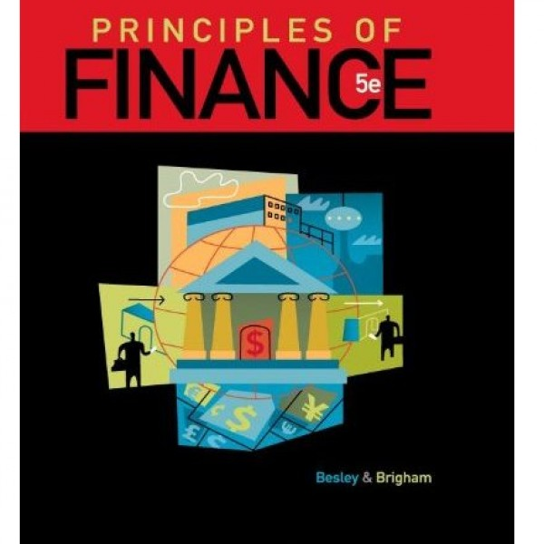 Test Bank for Principles Of Finance 5/E by Besley