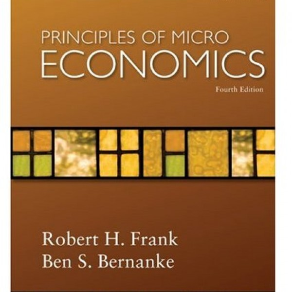 Test Bank for Principles Of Microeconomics 4/E by Frank