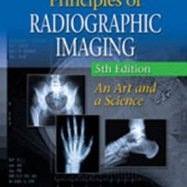 Test Bank for Principles Of Radiographic Imaging An Art And A Science 5/E by Carlton