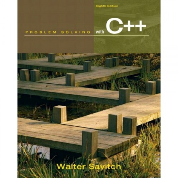 Test Bank for Problem Solving With C++ 8/E by Savitch