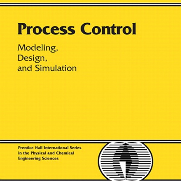Solution Manual for Process Control: Modeling, Design And Simulation 1/E by Bequette