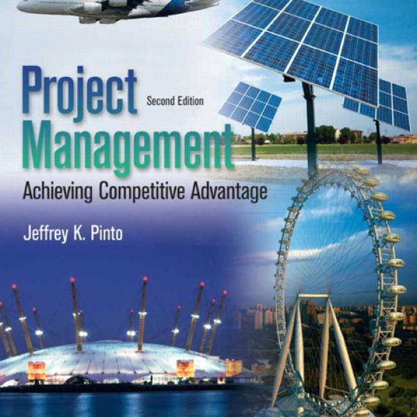 Solution Manual for Project Management 2/E by Pinto