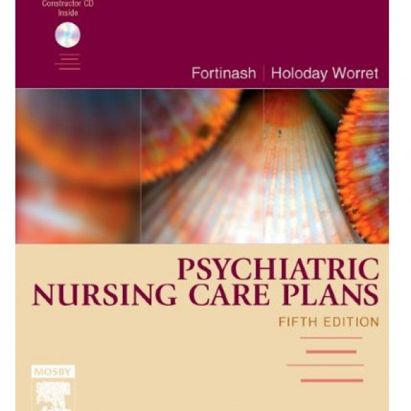 Test Bank for Psychiatric Mental Health Nursing 5/E by Fortinash