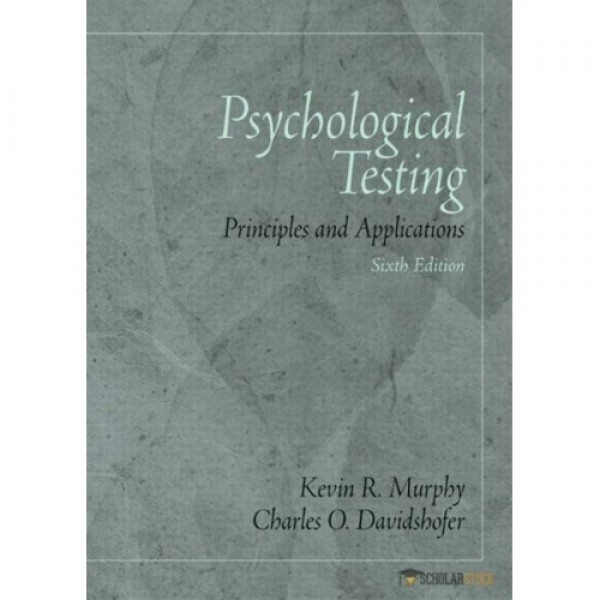 Test Bank for Psychological Testing Principles And Applications 6/E by Murphy
