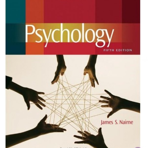 Test Bank for Psychology 5/E by Nairne
