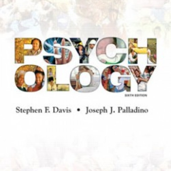 TestBank for Psychology 6/E by Davis