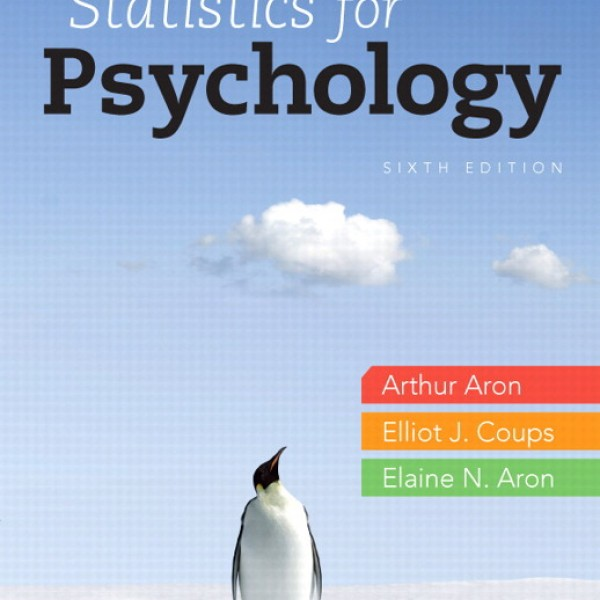 Test bank for Statistics For Psychology 6/E by Aron