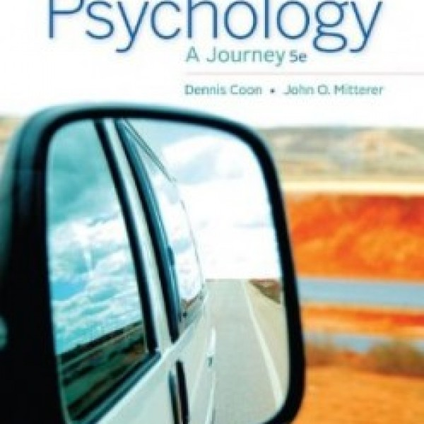 TestBank for Psychology A Journey 5/E by Coon