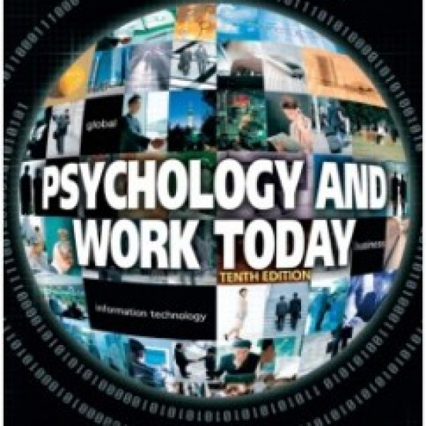 TestBank for Psychology And Work Today 10/E by Schultz