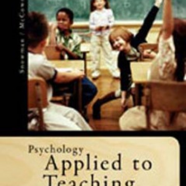 TestBank for Psychology Applied To Teaching 13/E by Snowman