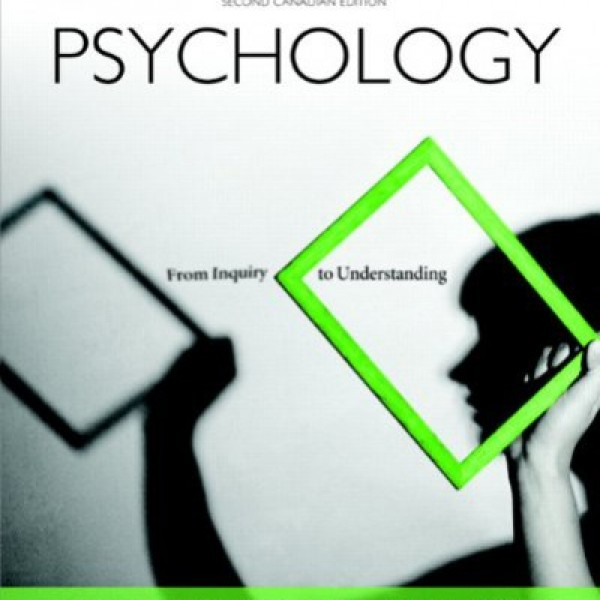 Test Bank for Psychology: From Inquiry To Understanding 2/E Canadian by Lilienfeld
