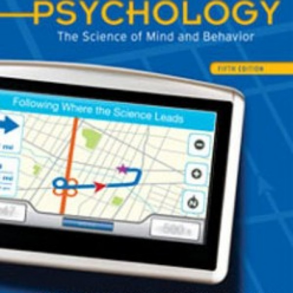 TestBank for Psychology The Science Of Mind And Behavior 5/E by Passer