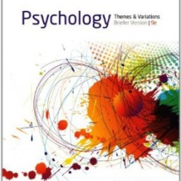 TestBank for Psychology Themes And Variations Briefer Version 9/E by Weiten