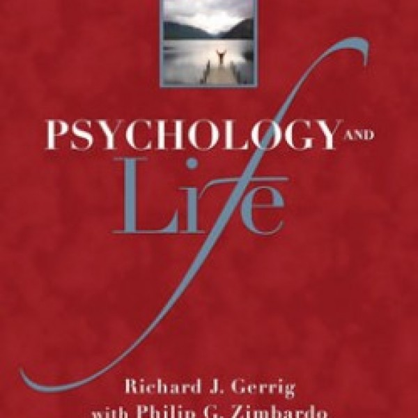 TestBank for Psychology And Life 19/E by Gerrig
