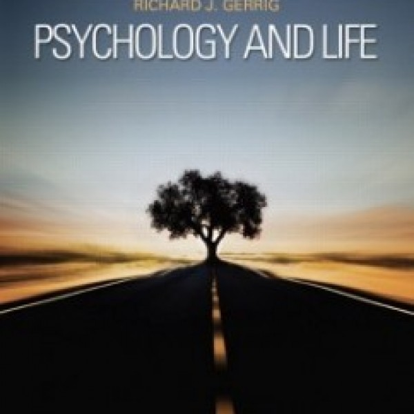 TestBank for Psychology And Life 20/E by Gerrig