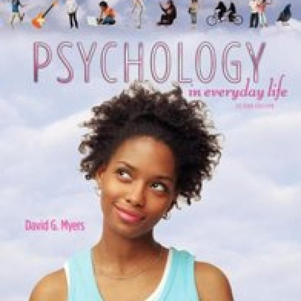 TestBank for Psychology In Everyday Life 2/E by Myers