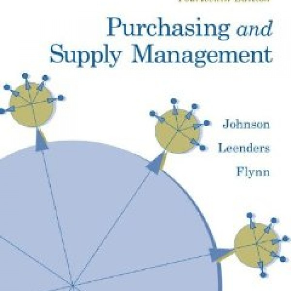Test Bank for Purchasing And Supply Management 14/E by Johnson