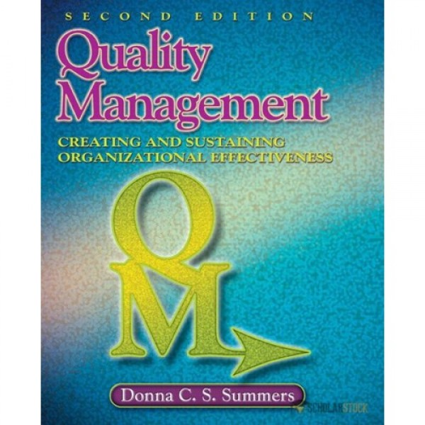 Test Bank for Quality Management 2/E by Summers