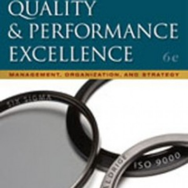 Test Bank for Quality And Performance Excellence 6/E by Evans